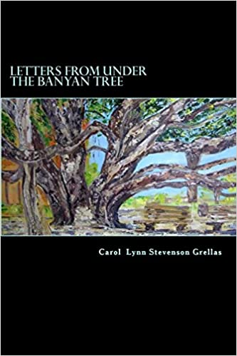 Letters from under the Banyan Tree